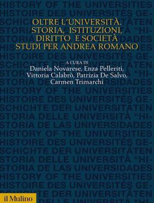 Immagine di Oltre l'Università. Storia, istituzioni, diritto e società, studi per Andrea Romano