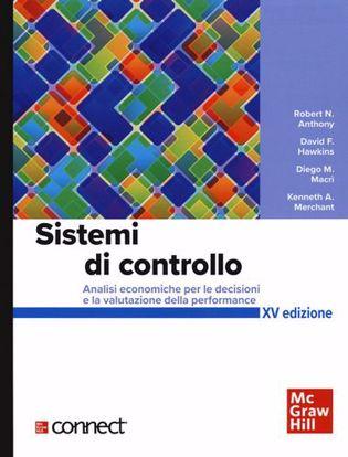 Immagine di Sistemi di controllo. Analisi economiche per le decisioni aziendali+connect. Con aggiornamento online. Con e-book