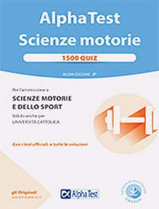 Immagine di Alpha Test. Scienze motorie. 1500 quiz. Con software di simulazione