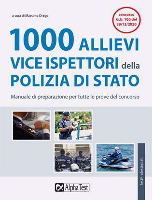 Immagine di 1000 allievi vice ispettori della Polizia di Stato. Manuale di preparazione per tutte le prove del concorso