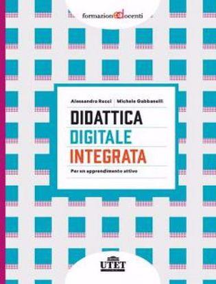 Immagine di Didattica digitale integrata. Per un apprendimento attivo