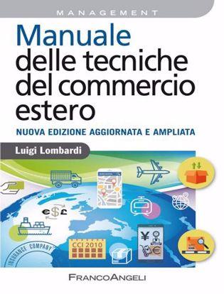 Immagine di Manuale delle tecniche del commercio estero