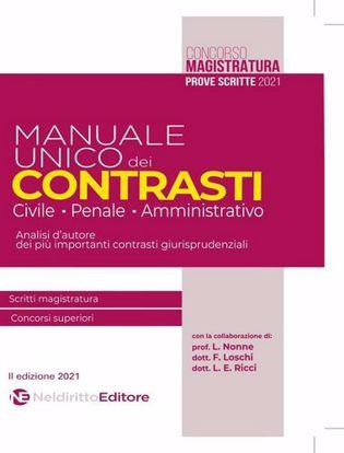 Immagine di Manuale unico dei contrasti: civile, penale e amministrativo. Scritti magistratura, concorsi superiori
