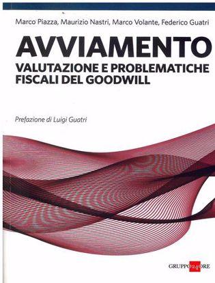 Immagine di Avviamento. Valutazione e problematiche fiscali del goodwill
