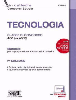 Immagine di Tecnologia. Classe di concorso A60 (ex A033). Manuale per la preparazione ai concorsi a cattedra. Con espansione online