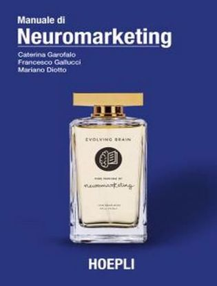 Immagine di Manuale di neuromarketing