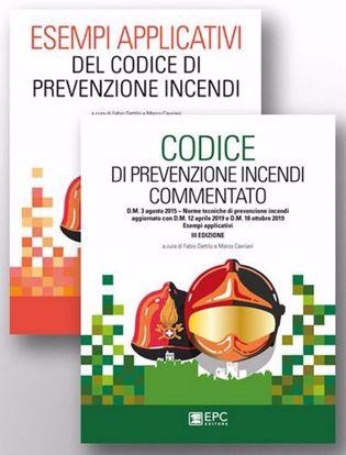 Immagine di Kit codice di prevenzione incendi commentato-Le nuove regole tecniche verticali di prevenzione incendi commentate-Esempi applicativi