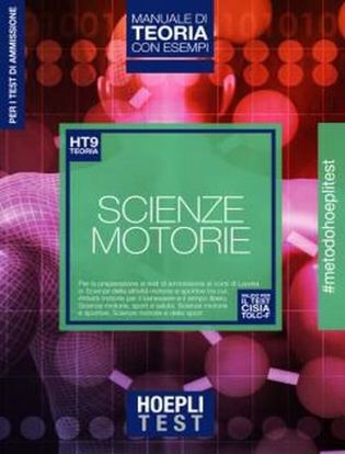 Immagine di Hoepli test. Scienze motorie. Manuale di teoria con esempi. Per i test di ammissione