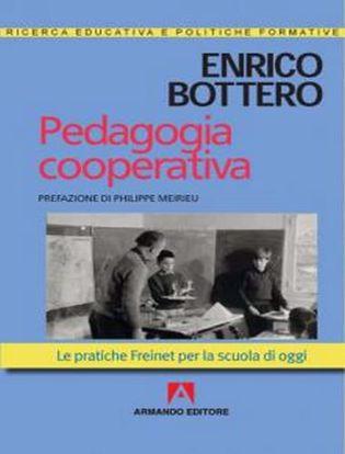 Immagine di Pedagogia cooperativa. Le pratiche Freinet per la scuola di oggi