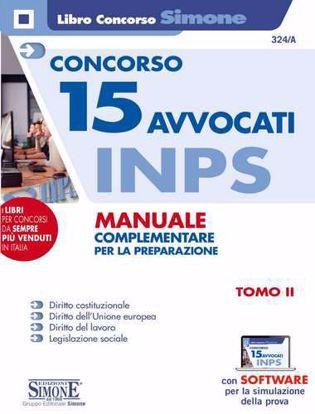 Immagine di Concorso 15 avvocati INPS. Manuale complementare per la preparazione. Con software di simulazione. Tomo II