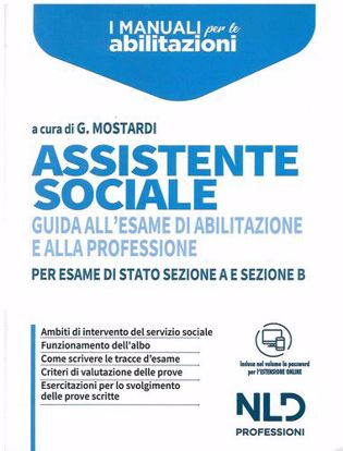 Immagine di Assistente sociale. Guida all'esame di abilitazione e alla professione per esame di Stato sezione A e sezione B
