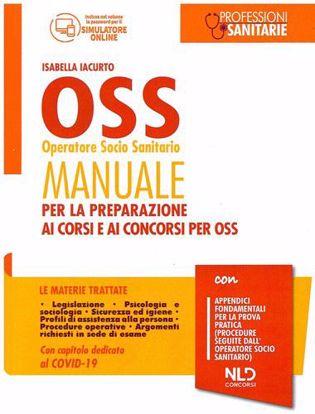 Immagine di OSS operatore socio sanitario. Manuale per la preparazione ai corsi e ai concorsi per OSS
