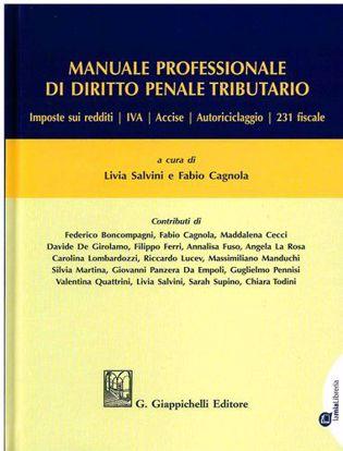 Immagine di Manuale professionale di diritto penale tributario
