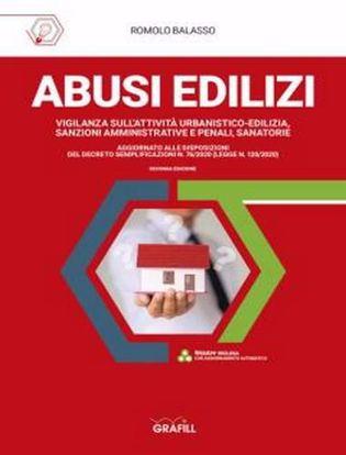 Immagine di Abusi edilizi. Vigilanza sull'attività urbanistico-edilizia, sanzioni amministrative e penali, sanatorie