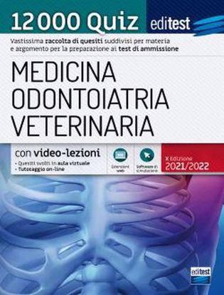 Immagine di EdiTEST. Medicina, Odontoiatria, Veterinaria. 12000 quiz. Con espansione online. Con software di simulazione 2021/2022