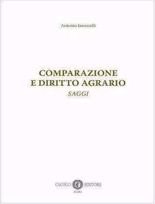 Immagine di Comparazione e diritto agrario. Saggi