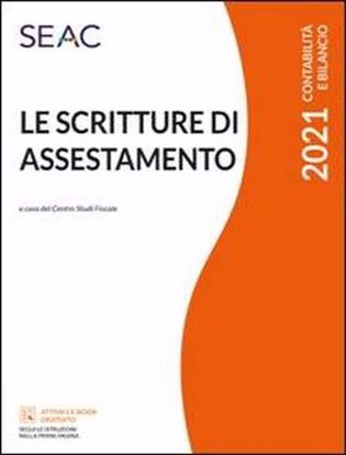 Immagine di Le scritture di assestamento 2021