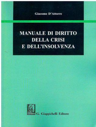 Immagine di Manuale di diritto della crisi e dell'insolvenza