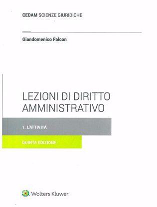 Immagine di Lezioni di diritto amministrativo 1. L'attività