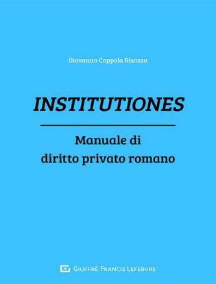 Immagine di Institutiones. Manuale di diritto privato romano