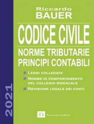 Immagine di Codice civile 2021. Norme tributarie, principi contabili