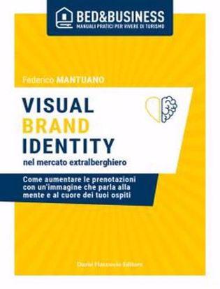 Immagine di Visual brand identity nel mercato extralberghiero. Come aumentare le prenotazioni con un'immagine che parla alla mente e al cuore dei tuoi ospiti