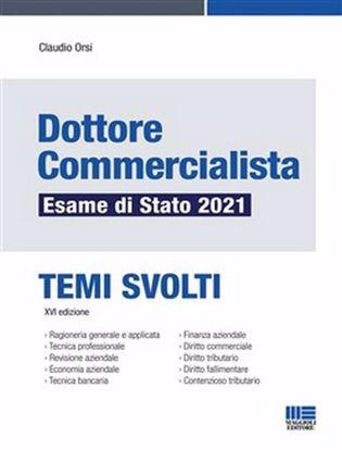 Immagine di Dottore commercialista. Esame di Stato 2021. Temi svolti