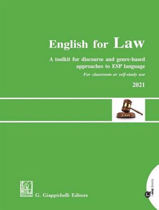 Immagine di English for Law. A toolkit for discourse and genre-based approaches to ESP language. For Classroom or self-study use 2021