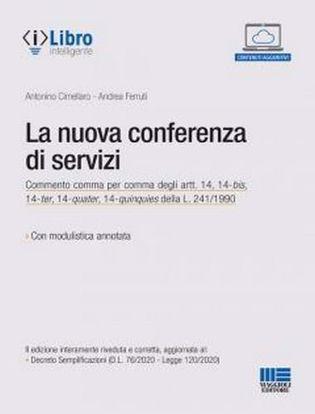 Immagine di La nuova conferenza di servizi. Con espansione online