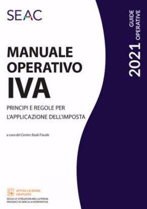Immagine di Manuale operativo IVA. Principi e regole per l'applicazione dell'imposta