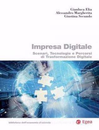 Immagine di Impresa digitale. Scenari, tecnologie e percorsi di trasformazione digitale