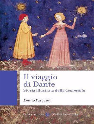 Immagine di Il viaggio di Dante. Storia illustrata della «Commedia»