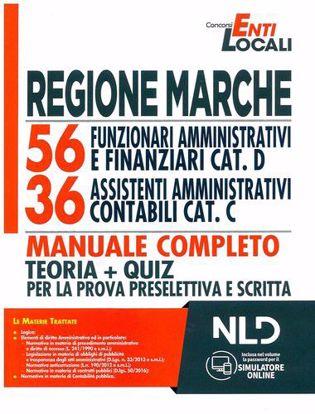 Immagine di Regione Marche. 56 Funzionari Amministrativi e Finanziari Cat. D - 36 Assistenti Amministrativo Contabili Cat. C. Manuale completo Teoria + Quiz per la prova PRESELETTIVA