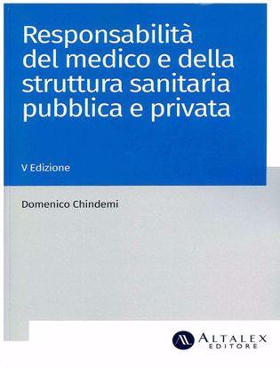 Immagine di Responsabilità del medico e della struttura sanitaria pubblica e privata