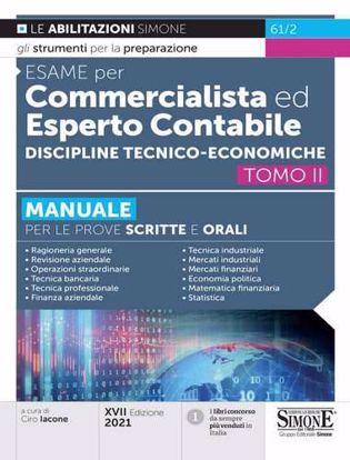 Immagine di Manuale per commercialista ed esperto contabile. Discipline tecnico-economiche per le prove scritte e orali vol.2