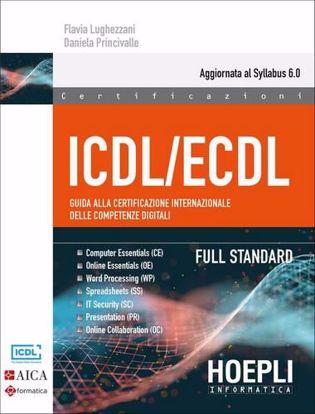 Immagine di ICDL. Syllabus 6. Base + full standard