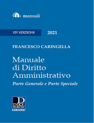 Immagine di Manuale di Diritto Amministrativo 2021. Parte Generale e Parte Speciale