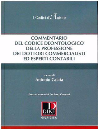 Immagine di Commentario del codice deontologico della professione dei commercialisti ed esperti contabili