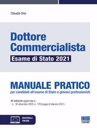 Immagine di Dottore commercialista. Esame di Stato 2021. Manuale pratico. Con espansione online