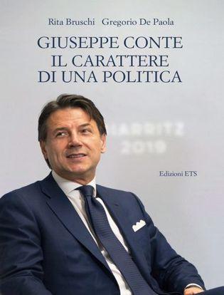 Immagine di Giuseppe Conte. Il carattere di una politica