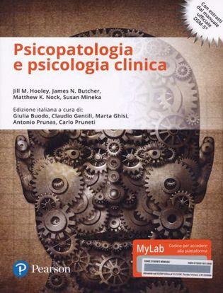 Immagine di Psicopatologia e psicologia clinica. Ediz. mylab. Con e-text. Con aggiornamento online