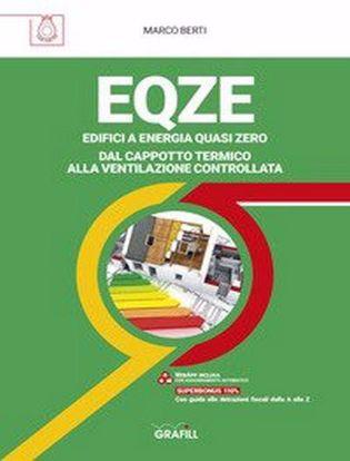 Immagine di EQZE Edifici a energia quasi zero. Dal cappotto termico alla ventilazione controllata. Con Contenuto digitale per accesso on line
