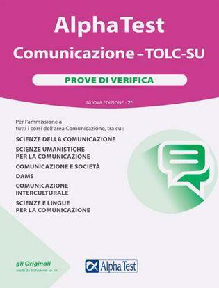 Immagine di Alpha Test Comunicazione. TOLC-SU. Prove di verifica. Nuova ediz.