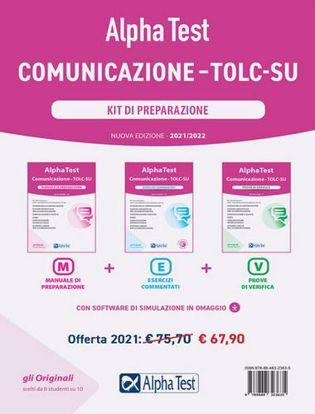 Immagine di Alpha Test. Comunicazione. TOLC-SU. Kit di preparazione. Nuova ediz. Con software di simulazione. Nuova Edizione 2021/2022