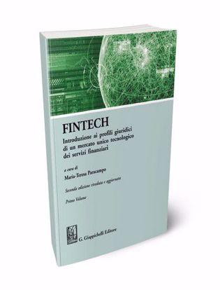 Immagine di Fintech. Introduzione ai profili giuridici di un mercato unico tecnologico dei servizi finanziari vol.1