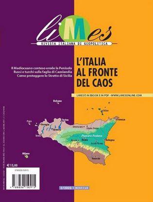 Immagine di Limes. Rivista italiana di geopolitica (2021). Vol. 2: L'Italia al fronte del caos