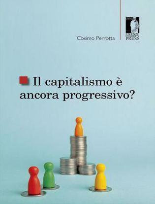 Immagine di Il capitalismo è ancora progressivo?