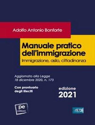 Immagine di Manuale pratico dell'immigrazione. Immigrazione, asilo, cittadinanza