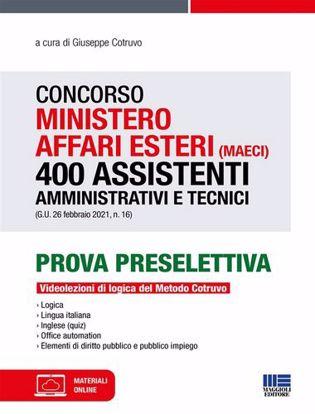 Immagine di Concorso Ministero affari esteri (MAECI). 400 assistenti amministrativi e tecnici (G.U. 26 febbraio 2021, n. 16)