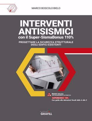 Immagine di Interventi antisismici con il super-sismabonus 110%. Progettare la sicurezza strutturale degli edifici esistenti. Con WebApp